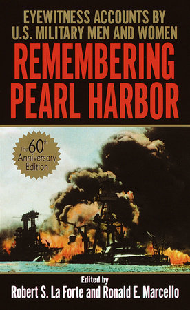 Remembering Pearl Harbor by Robert S. La Forte and Ronald E. Marcello