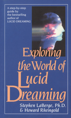 The cover of the book Exploring the World of Lucid Dreaming