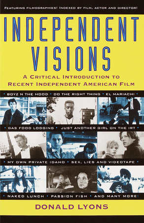 Independent Visions by Donald Lyons