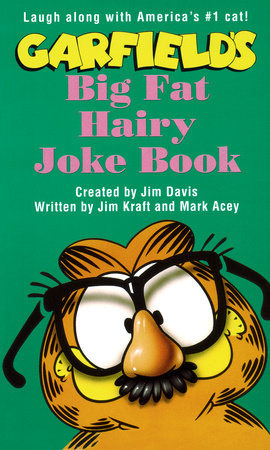 Garfield Big Fat Hairy Joke Book by Jim Davis