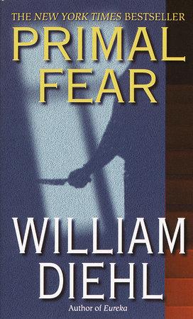 Primal Fear by William Diehl
