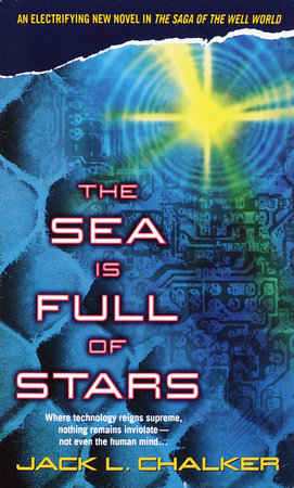 The Sea Is Full of Stars by Jack L. Chalker
