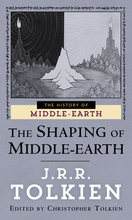 The Shaping of Middle-earth by J.R.R. Tolkien and Christopher Tolkien