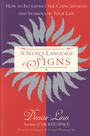 The Secret Language of Signs by Denise Linn