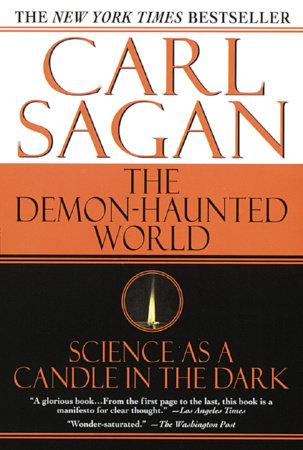 Demon-Haunted World by Carl Sagan and Ann Druyan