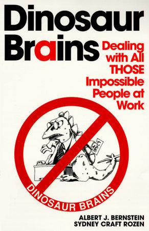 Dinosaur Brains by Albert J. Bernstein