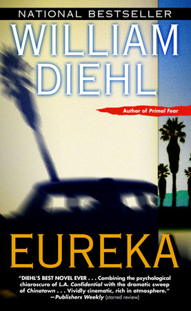 Eureka by William Diehl