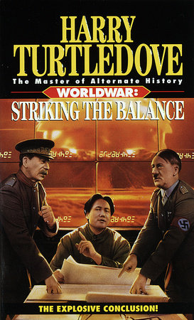 Striking the Balance (Worldwar, Book Four)