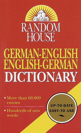 Random House German-English English-German Dictionary