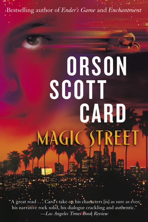 Magic Street by Orson Scott Card