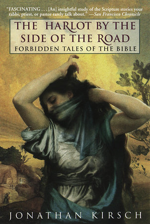 Harlot by the Side of the Road by Jonathan Kirsch