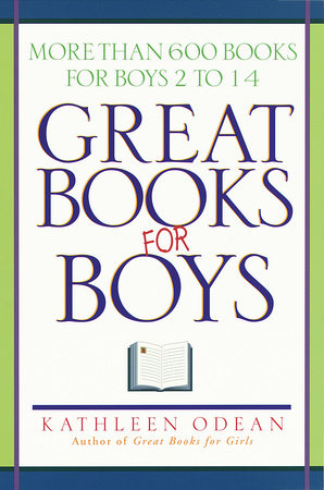 Great Books for Boys by Kathleen Odean