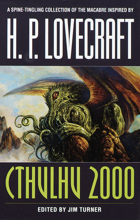 Cthulhu 2000 by Harlan Ellison, Thomas Ligotti, Poppy Z. Brite and F. Paul Wilson