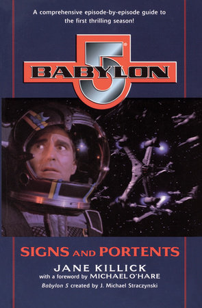Babylon 5: Signs and Portents by Jane Killick