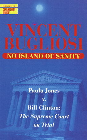 No Island of Sanity by Vincent Bugliosi