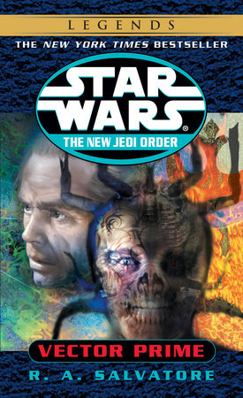 Star Wars: The New Jedi Order: Vector Prime by R.A. Salvatore