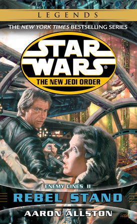 Rebel Stand: Star Wars Legends (The New Jedi Order)
