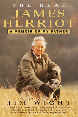 The Real James Herriot by James Wight