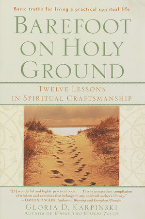 Barefoot on Holy Ground by Gloria Karpinski