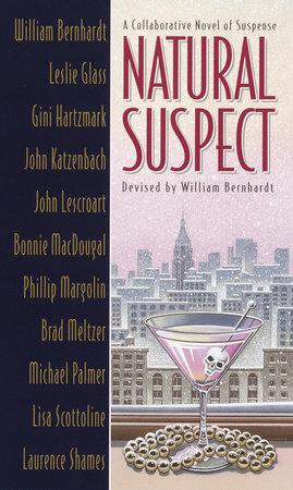 Natural Suspect by William Bernhardt
