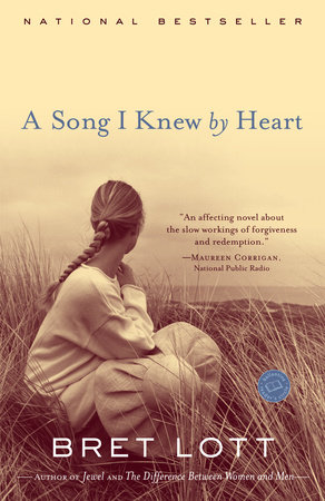 A Song I Knew by Heart by Bret Lott