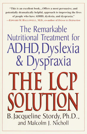 The LCP Solution by B. Jacqueline Stordy, Ph.D. and Malcolm J. Nicholl