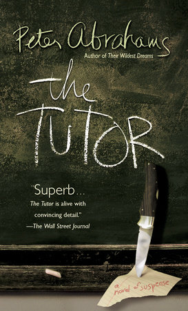 The Tutor by Peter Abrahams