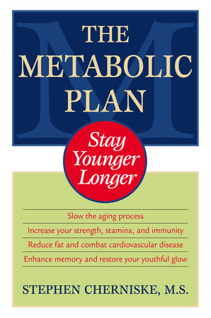 The Metabolic Plan by Stephen Cherniske