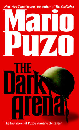 The Dark Arena by Mario Puzo