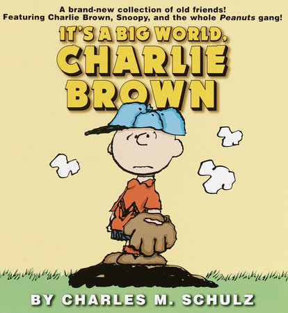 It's a Big World, Charlie Brown by Charles M. Schulz