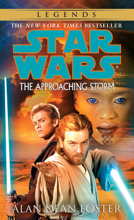The Approaching Storm: Star Wars Legends by Alan Dean Foster