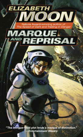 Marque and Reprisal by Elizabeth Moon