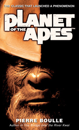 Planet of the Apes by Pierre Boulle