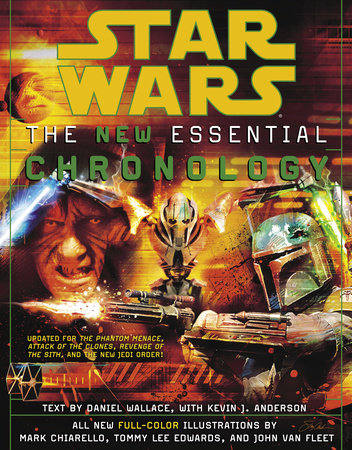 Star Wars: The New Essential Chronology by Daniel Wallace