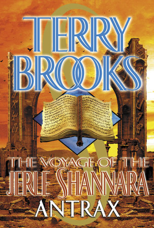 The Voyage of the Jerle Shannara: Antrax by Terry Brooks