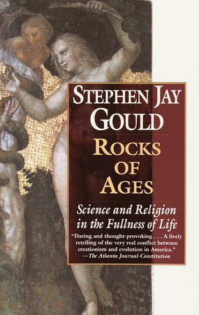 Rocks of Ages by Stephen Jay Gould