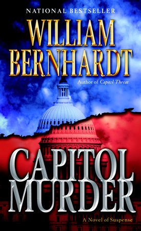 Capitol Murder by William Bernhardt