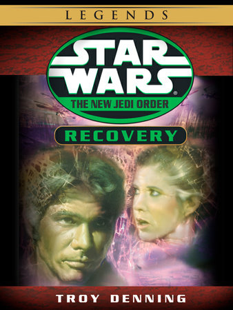 Recovery: Star Wars Legends (The New Jedi Order) (Short Story) by Troy Denning