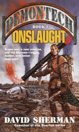 Demontech: Onslaught by David Sherman