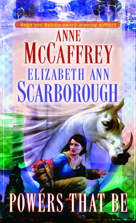 Powers That Be by Anne McCaffrey and Elizabeth Ann Scarborough