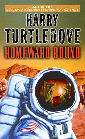 Homeward Bound by Harry Turtledove