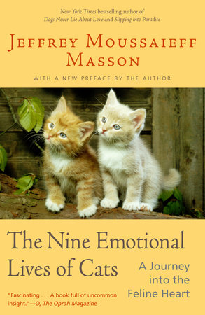 The Nine Emotional Lives of Cats by Jeffrey Moussaieff Masson
