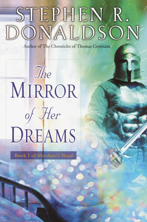 The Mirror of Her Dreams by Stephen R. Donaldson