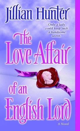 The Love Affair of an English Lord by Jillian Hunter