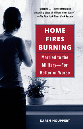 Home Fires Burning by Karen Houppert