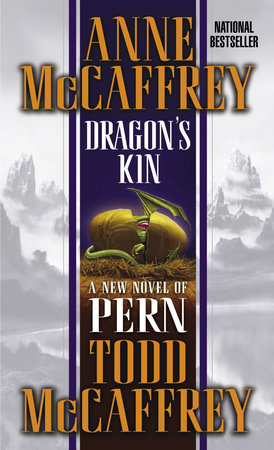 Dragon's Kin by Anne McCaffrey and Todd J. McCaffrey