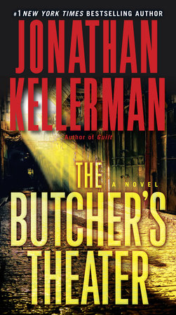 The Butcher's Theater by Jonathan Kellerman
