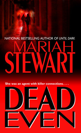Dead Even by Mariah Stewart