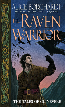 The Raven Warrior by Alice Borchardt