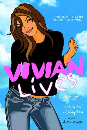 Vivian Lives by Sherrie Krantz